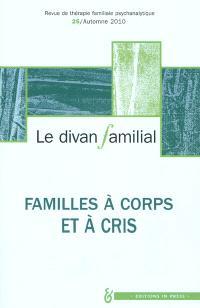 Divan familial (Le). n° 25, Famille à corps et à cris