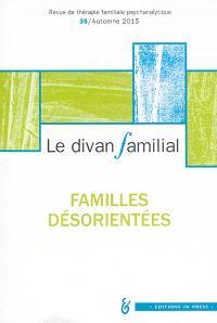 Divan familial (Le). n° 35, Familles désorientées