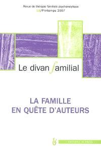 Divan familial (Le). n° 18, La famille en quête d'auteurs