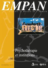 Empan. n° 96, Psychothérapie et institutions