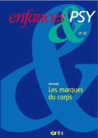 Enfances et psy. n° 32, Les marques du corps