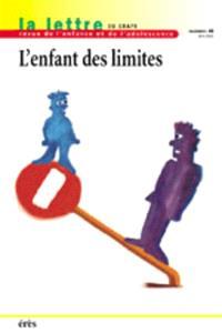 Lettre de l'enfance et de l'adolescence (La). n° 48, L'enfant des limites