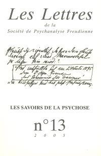 Lettres de la Société de psychanalyse freudienne (Les). n° 13, Les savoirs de la psychose