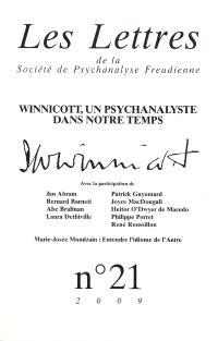 Lettres de la Société de psychanalyse freudienne (Les). n° 21, Winnicott, un psychanalyste dans notre temps
