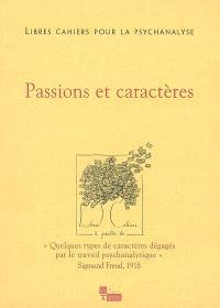 Libres cahiers pour la psychanalyse. n° 13, Passions et caractères