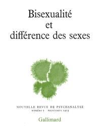 Nouvelle revue de psychanalyse. n° 7, Bisexualité et différences des sexes