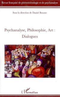 Revue française de phénoménologie et de psychanalyse. n° 1 (2009), Psychanalyse, philosophie, art : dialogues