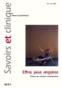 Savoirs et clinique. n° 3, Effroi, peur, angoisse : clinique des violences contemporaines