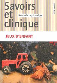 Savoirs et clinique. n° 18, Jeux d'enfant