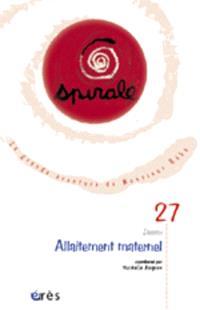 Spirale. n° 27, Allaitement maternel