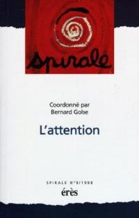 Spirale. n° 9, L'attention