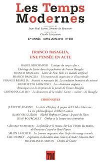 Temps modernes (Les). n° 668, Franco Basaglia, une pensée en acte