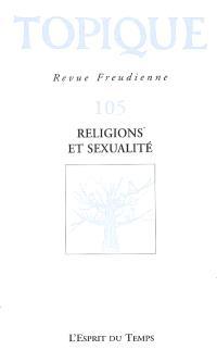 Topique. n° 105, Religions et sexualité