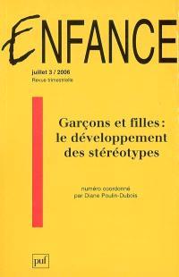 Enfance. n° 3 (2006), Garçons et filles : le développement des stéréotypes