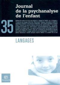 Journal de la psychanalyse de l'enfant. n° 35, Langages
