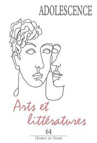 Adolescence. n° 64, Arts et littératures : séminaire Babel