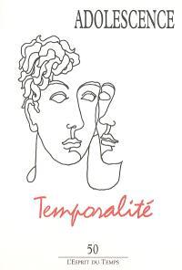 Adolescence. n° 50, Temporalité