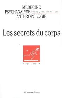 Champ psychosomatique. n° 37, Les secrets du corps
