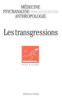 Champ psychosomatique. n° 38, Les transgressions : corps et psyché