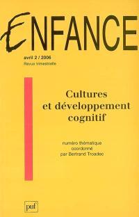 Enfance. n° 2 (2006), Cultures et développement cognitif