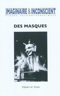 Imaginaire et inconscient. n° 26, Des masques