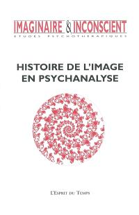 Imaginaire et inconscient. n° 5, Histoire de l'image en psychanalyse