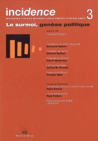 Incidence. n° 3, Le surmoi, genèse politique : autour de Freud et Kelsen