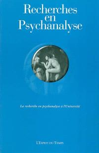 Recherches en psychanalyse. n° 1, La recherche en psychanalyse à l'université