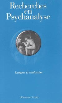 Recherches en psychanalyse. n° 4, Langues et traduction