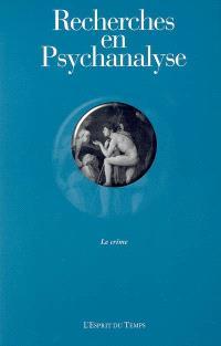 Recherches en psychanalyse. n° 2, Le crime