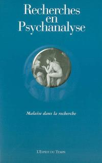 Recherches en psychanalyse. n° 5, Malaise dans la recherche