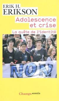 Adolescence et crise : la quête de l'identité