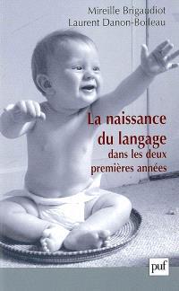 La naissance du langage dans les deux premières années