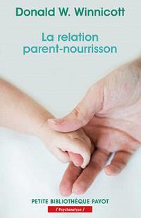 La relation parent-nourrisson