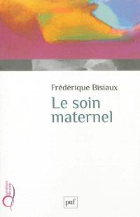 Le soin maternel