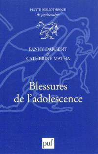 Blessures de l'adolescence