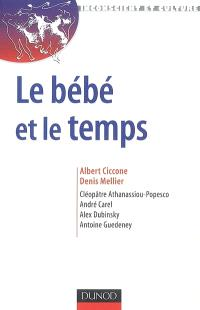 Le bébé et le temps : attention, rythme et subjectivation