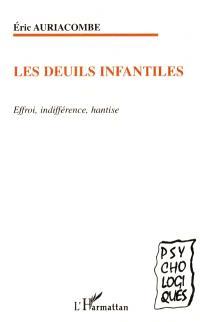 Les deuils infantiles : effroi, indifférence, hantise