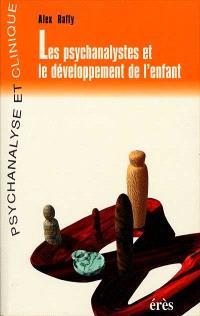 Les psychanalystes et le développement de l'enfant