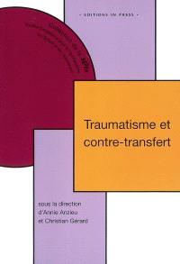 Traumatisme et contre-transfert