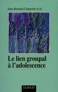 Le lien groupal à l'adolescence