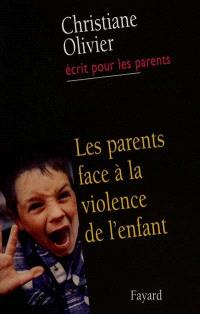 Les parents face à la violence de l'enfant