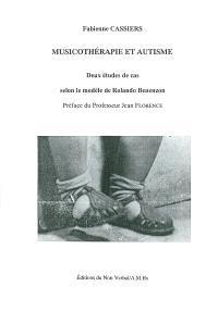 Musicothérapie et autisme : deux études de cas selon le modèle de Rolando Benenzon