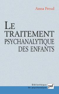Le traitement psychanalytique des enfants