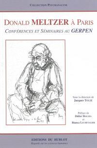 Donald Meltzer à Paris : conférences et cas cliniques
