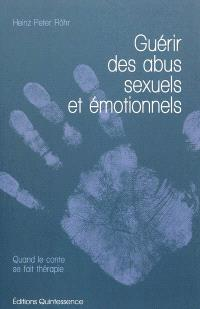 Guérir des abus sexuels et émotionnels : quand le conte se fait thérapie