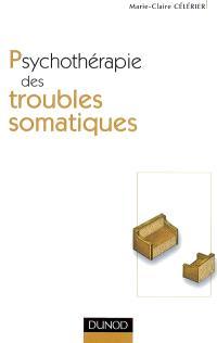 Psychothérapie des troubles somatiques