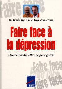 Faire face à la dépression : une démarche efficace pour guérir