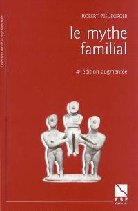 Le mythe familial