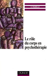 Le rôle du corps en psychothérapie